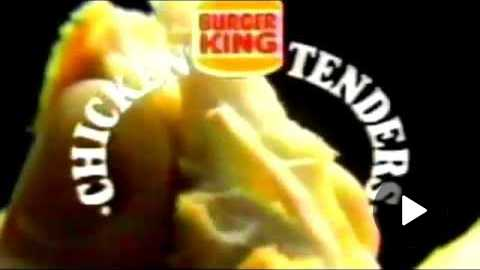 Burger King Chicken Tenders commercial 80's