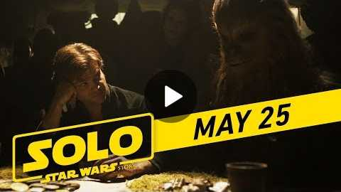 Solo: A Star Wars Story 'Crew' TV Spot (:45)