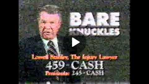 1994 Lowell Stanley Commercial (The Hammer - Bare Knuckles)