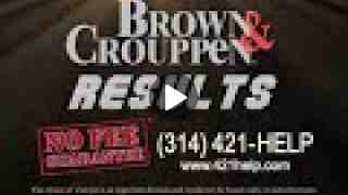 Brown and Crouppen - Personal Injury Lawyer Part 1