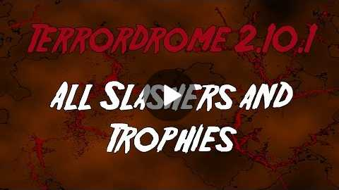 Terrodrome 2.10.1 - All Finishers (Trophies)