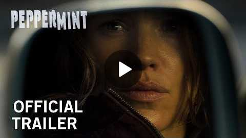 Peppermint | Official Trailer | Now In Theaters