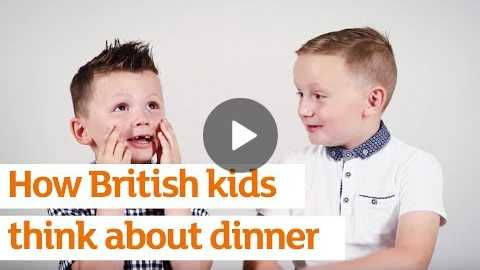 How British kids think about dinner... | Sainsbury's
